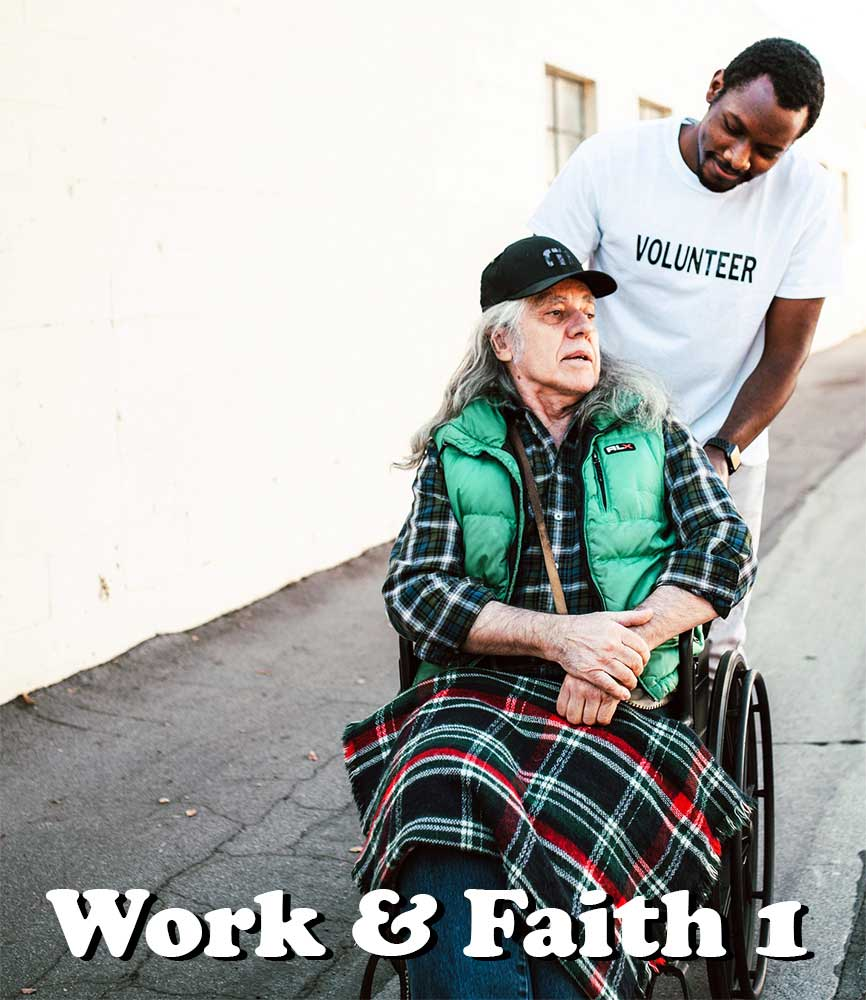 """Image for bite-sized sermon """"Work and Faith 1"""""""